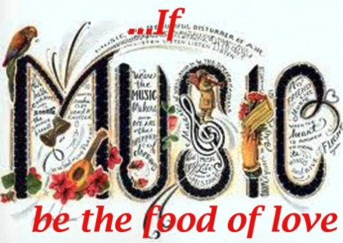 if-music-be-the food of love